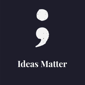 Ideas Matter